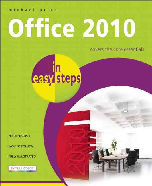 Office 2010 in Easy Steps By Price, Michael