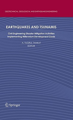 Earthquakes and Tsunamis By Tankut, A. Tugrul (EDT)